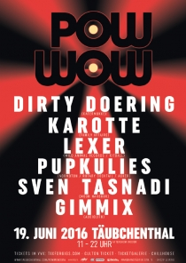 SO 19.06.16 : POW WOW Open Air @ Täubchenthal Leipzig