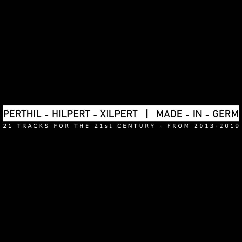 Perthil, Hilpert, Xilpert - Made in Germ