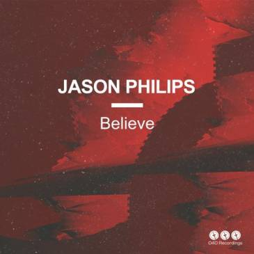 JASON PHILIPS - BELIEVE - 040 Recordings