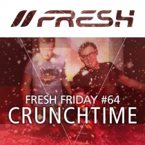 FRESH FRIDAY 64 - MIT CRUNCHTIME