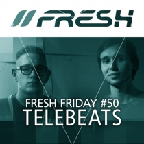 FRESH FRIDAY 50 - mit TeleBeats (1o.o7.15)