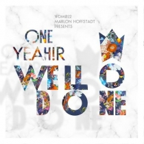 Marlon Hoffstadt Presents: One Year WellDone! Music
