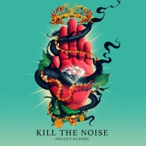 Kill the Noise - Occult Classic - Review by Leon Brachvogel