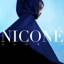 FRESH MUSIC : NICONÉ - SLOWEN - NCNE